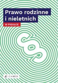 Prawo rodzinne i nieletnich w pigułce - Wioletta Żelazowska