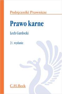 Prawo karne. Wydanie 21 - Lech Gardocki
