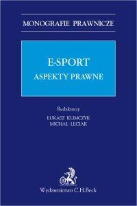E-sport. Aspekty prawne - Łukasz Klimczyk