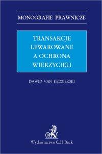Transakcje lewarowane a ochrona wierzycieli - Dawid van Kędzierski