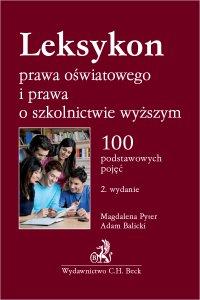 Leksykon prawa oświatowego i prawa o szkolnictwie wyższym - Adam Balicki