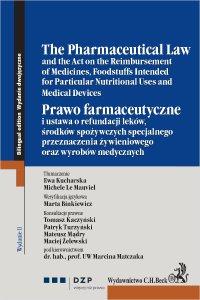Prawo farmaceutyczne. The Pharmaceutical Law - Ewa Kucharska