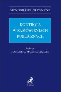 Kontrola w zamówieniach publicznych - Monika Chlipała