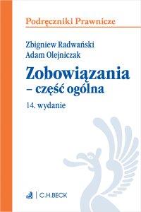 Zobowiązania - część ogólna. Wydanie 14 - Adam Olejniczak, Adam Olejniczak