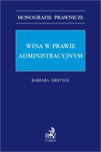 Wina w prawie administracyjnym - Barbara Giertych