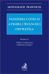 Pandemia Covid-19 a prawa i wolności obywatela - Teresa Gardocka prof. SWPS
