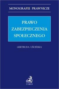 Prawo zabezpieczenia społecznego - Gertruda Uścińska
