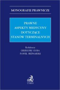 Prawne aspekty medycyny dotyczące stanów terminalnych - Paweł Bednarski