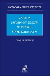 Zasada swobody umów w prawie spółdzielczym - Dominik Bierecki