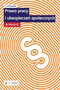 Prawo pracy i ubezpieczeń społecznych w pigułce. Wydanie 2 - Marek Martyna