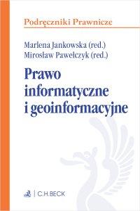 Prawo informatyczne i geoinformacyjne - Marlena Jankowska prof. UŚ