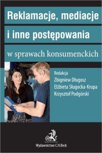 Reklamacje mediacje i inne postępowania w sprawach konsumenckich - Zbigniew Długosz
