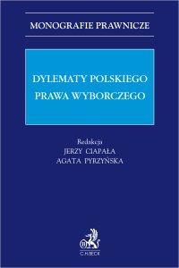 Dylematy polskiego prawa wyborczego - Jerzy Ciapała prof. US