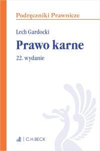Prawo karne. Wydanie 22 - Lech Gardocki