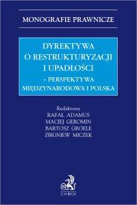 Dyrektywa o restrukturyzacji i upadłości. Perspektywa międzynarodowa i polska - Rafał Adamus prof. ucz. UO