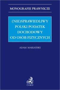 (Nie)sprawiedliwy polski podatek dochodowy od osób fizycznych - Adam Mariański prof. UŁ