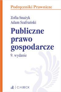 Publiczne prawo gospodarcze - Zofia Snażyk