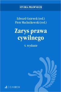 Zarys prawa cywilnego. Wydanie 4 - Edward Gniewek