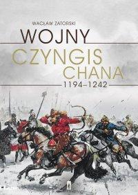 Wojny Czyngis-chana 1194–1242 - Wacław Zatorski