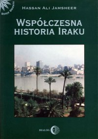 Współczesna historia Iraku - Hassan Jamsheer Ali