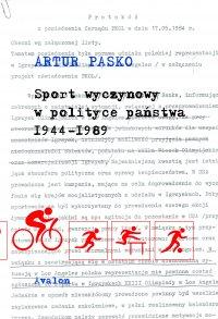 Sport wyczynowy w polityce państwa 1944-1989 - Artur Pasko