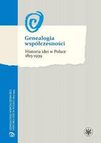 Genealogia współczesności - Marcin Król