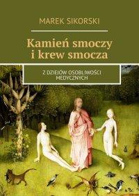 Kamień smoczy ikrew smocza - Marek Sikorski