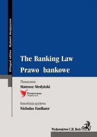 The Banking Law. Prawo bankowe - Mateusz Medyński