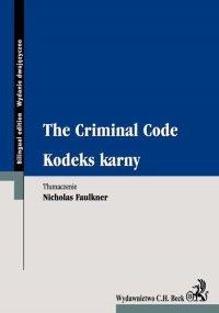Kodeks karny. The Criminal Code - Nicholas Faulkner