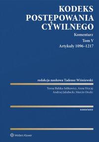 Kodeks postępowania cywilnego. Komentarz. Artykuły 1096–1217. Tom 5 - Tadeusz Wiśniewski