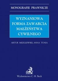 Wyznaniowa forma zawarcia małżeństwa cywilnego - Artur Mezglewski