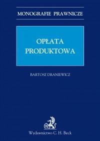 Opłata produktowa - Bartosz Draniewicz