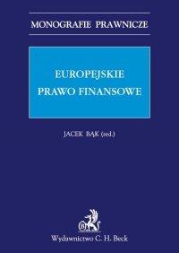Europejskie prawo finansowe - Jacek Bąk