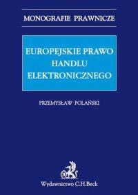 Europejskie prawo handlu elektronicznego - Przemysław Polański