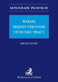 Weksel między stronami stosunku pracy - Mikołaj Rylski