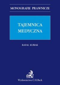 Tajemnica medyczna - Rafał Kubiak