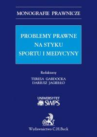 Problemy prawne na styku sportu i medycyny - Teresa Gardocka