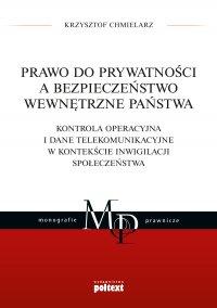 Prawo do prywatności a bezpieczeństwo wewnętrzne państwa - Krzysztof Chmielarz
