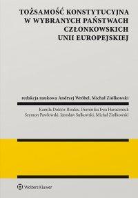 Tożsamość konstytucyjna w wybranych państwach członkowskich Unii Europejskiej - Andrzej Wróbel