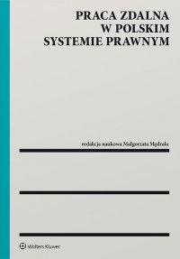 Praca zdalna w polskim systemie prawnym - Małgorzata Mędrala