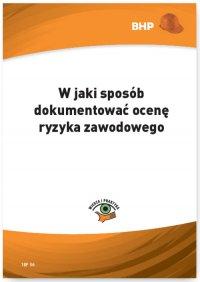 W jaki sposób dokumentować ocenę ryzyka zawodowego - Lesław Zieliński