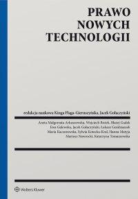 Prawo nowych technologii - Kinga Flaga-Gieruszyńska