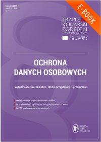 Ochrona danych osobowych - wydanie kwiecień 2015 r. - Xawery Konarski