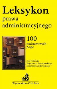 Leksykon prawa administracyjnego - Eugeniusz Bojanowski
