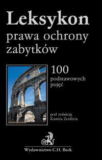 Leksykon prawa ochrony zabytków - Tomasz Bąkowski