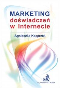 Marketing doświadczeń w Internecie - Agnieszka Kacprzak