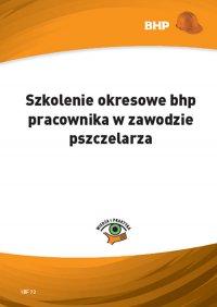 Szkolenie okresowe bhp pracownika w zawodzie pszczelarza - Waldemar Klucha