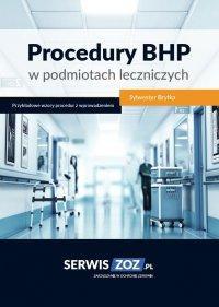 Procedury BHP w podmiotach leczniczych - Sylwester Bryłka