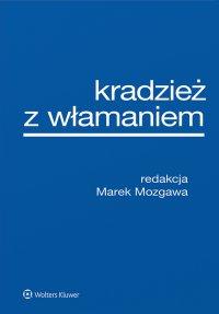 Kradzież z włamaniem - Marek Mozgawa