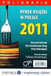 Rynek książki w Polsce 2011. Poligrafia - Piotr Dobrołęcki